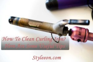 How to clean curling iron? Here are some useful tips