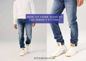 how to taper jeans - Styleeon
