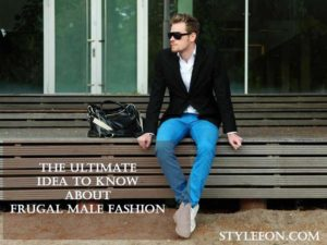 frugal male fashion - Styleeon - Fashion